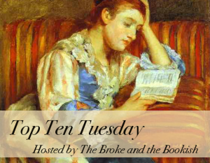 Mary Cassatt Reading Top Ten Tuesday